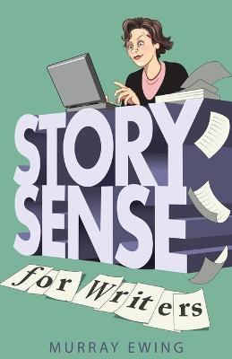 Story Sense for Writers