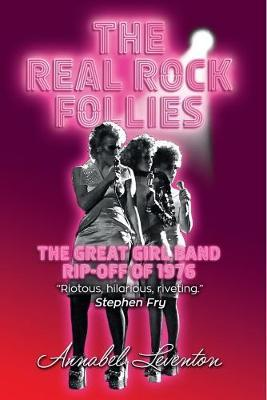 Astrosadventuresbookclub.com The Real Rock Follies : The Great Girl Band Rip-Off of 1976 Image