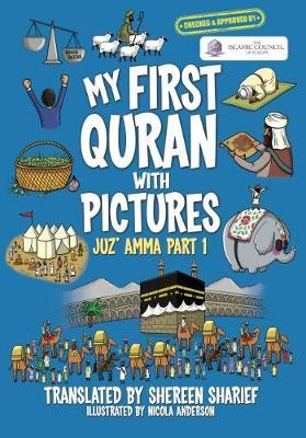 My First Quran With Pictures : Shereen Sharief : 9781999918309
