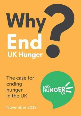 Why End UK Hunger?