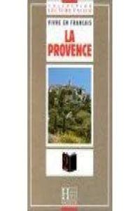 "Collection ""Lecture Facile"" Vivre En Francais - Level 2: La Provence-Cote d'Azur"