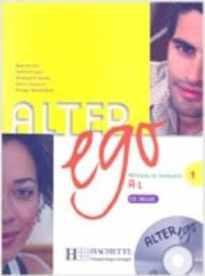Alter Ego : Livre de l'eleve & CD audio 1
