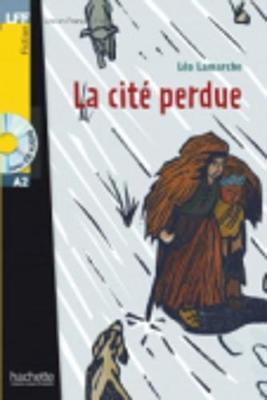 La cite perdue- livre & CD audio