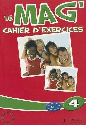 Le Mag : Cahier d'exercices 4