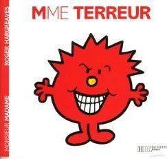 Collection Monsieur Madame (Mr Men & Little Miss) : Mme Terreur