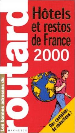Guides Routard - Hotels and Restos De France: 2000-1