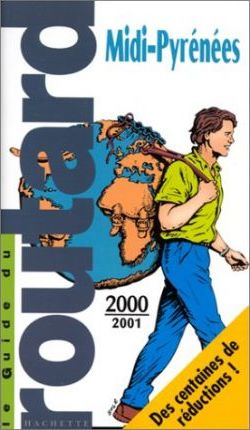 Guides Routard - MIDI-Pyrenees: 2000-1