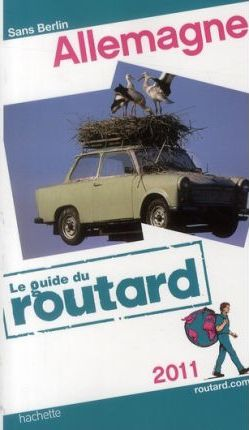 Guide du Routard Allemagne - Edition 2011
