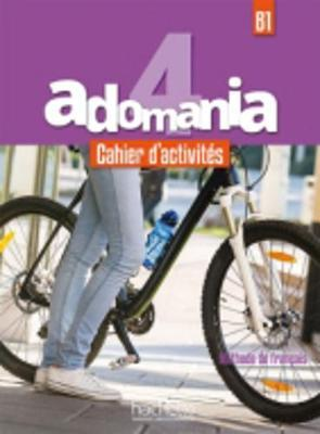 Adomania : Cahier d'activites 4 + CD-audio