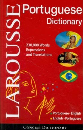 Larousse Portuguese-English/English-Portuguese Dictionary ...