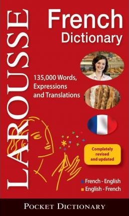 Larousse Pocket French Dictionary : French-English/English-French