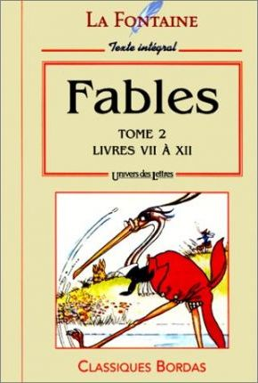 Fables: Livres VII a XII Tome 2