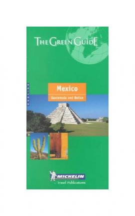 Mexico Green Guide 2001: Mexico, Guatemala and Belize