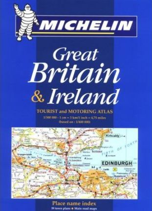 Tourist and Motoring Atlas of Great Britain and Ireland 2001