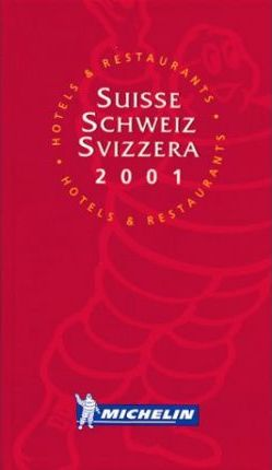 Michelin Red Guide 2001: Suisse