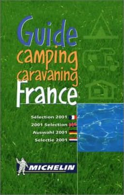 Camping and Caravanning in France 2001