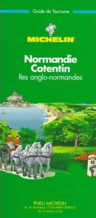 Michelin Green Guide: Normandy-Cotentin