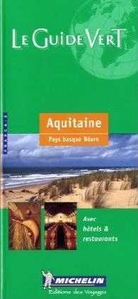 Michelin Green Guide: Pyrenees-Aquitaine