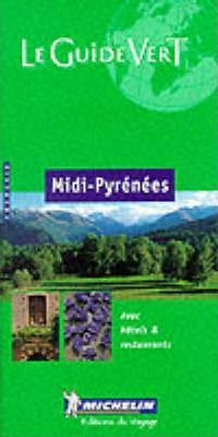 Midi-Pyrenees Green Guide