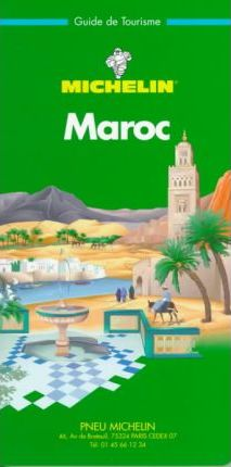 Michelin Green Guide: Maroc