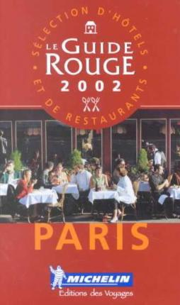 Michelin Red Guide 2002: Paris