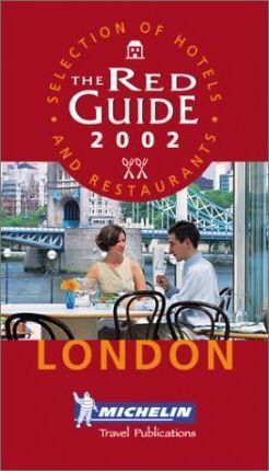 Michelin Red Guide 2002: London
