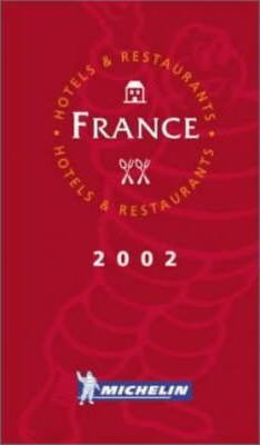 Michelin Red Guide 2002: France