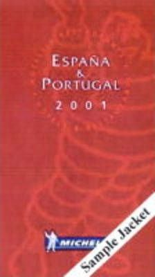 Michelin Red Guide 2002: Espana, Portugal