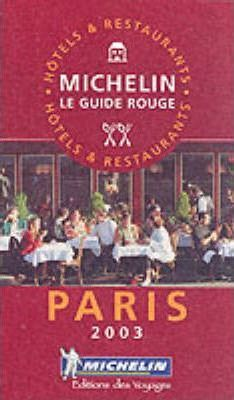 Michelin Red Guide 2003: Paris