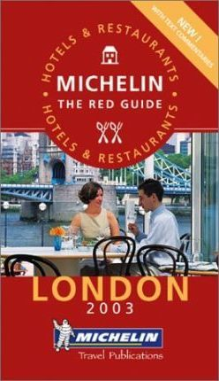 Michelin Red Guide 2003: London