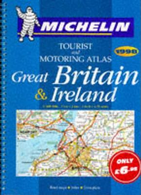 Michelin Motoring Atlas of Great Britain and Ireland 1998