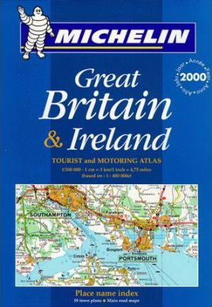 Tourist and Motoring Atlas of Great Britain and Ireland 2000