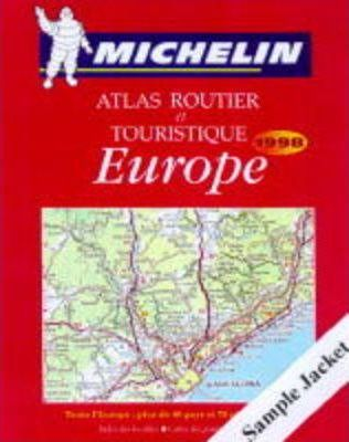 Michelin Touring and Motoring Atlas Europe 1998