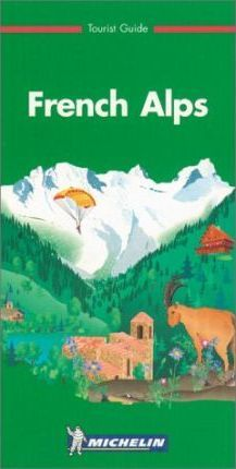 Michelin Green Guide: Alps