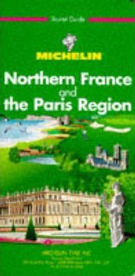 Michelin Green Guide: Northern France and the Paris Region