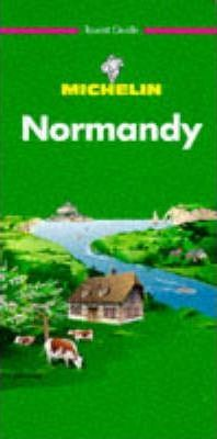 Michelin Green Guide: Normandy