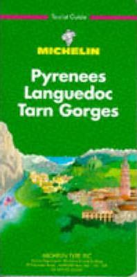 Michelin Green Guide: Pyrenees, Languedoc, Tarn, Gorges