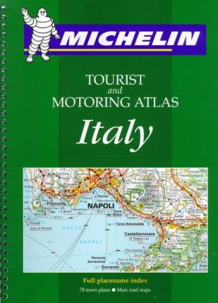 Michelin Tourist and Motoring Atlas Italy 1998