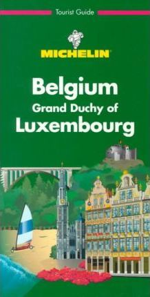 Michelin Green Guide: Belgium-Luxembourg