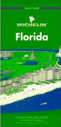 Michelin Green Guide: Florida