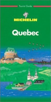 Michelin Green Guide: Quebec