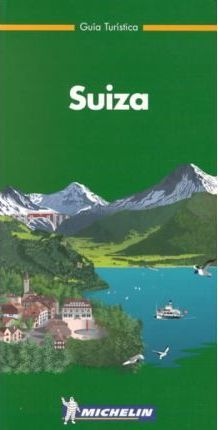 Michelin the Green Guide Suiza