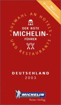 Michelin Red Guide 2003: Deutschland