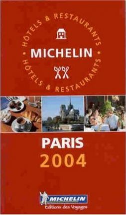 Michelin Guide Paris 2004