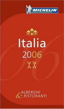 Michelin Guide to Italy 2006 2006