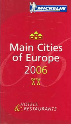 Michelin Guide Europe 2006 2006