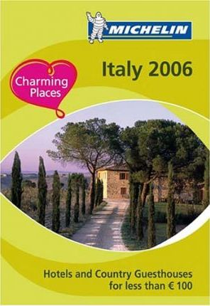 Hotels and Guesthouses in Italy 2006 2006