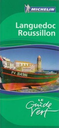 Languedoc Rousillon Green Guide 2006