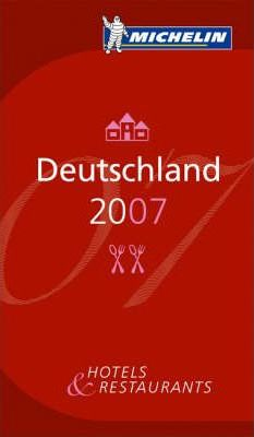 Michelin Guide Deutschland 2007 2007