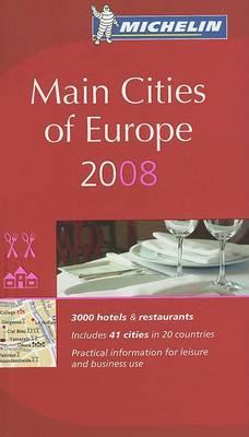 The Michelin Guide Main Cities of Europe 2008 2008